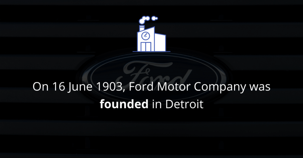 Foundation of Ford Motor Company