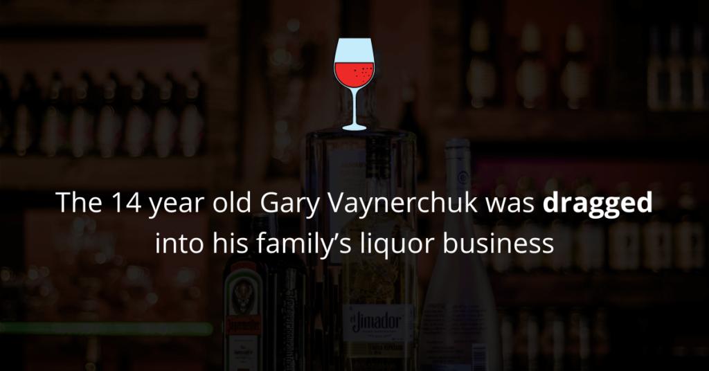 Gary Vaynerchuk was dragged into liquor business