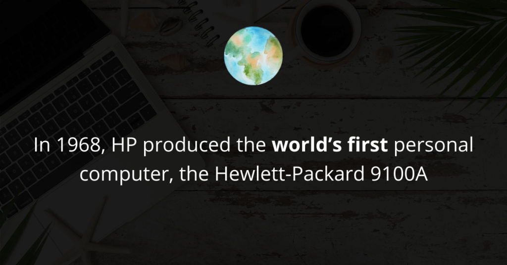 HP produced the world's first personal computer