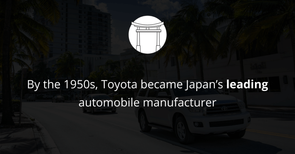 Toyota became Japan's leading automobile manufacturer