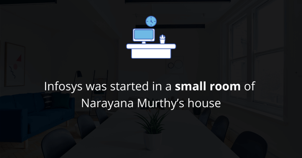 Infosys started small