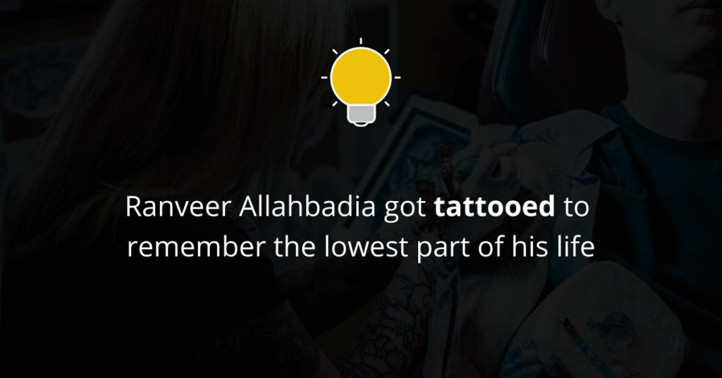 Ranveer Allahbadia got tattooed