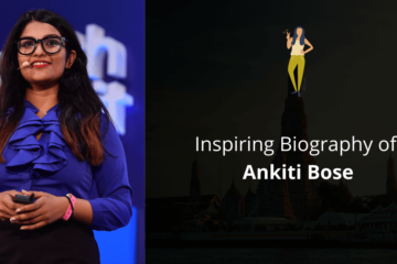 Biography of Ankiti Bose