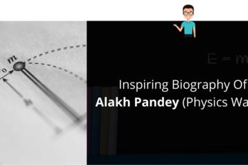 Biography Of Alakh Pandey (Physics Wallah)