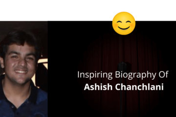 Biography Of Ashish Chanchlani