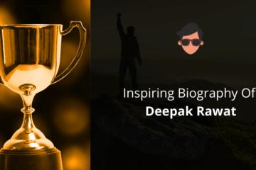 Biography Of Deepak Rawat
