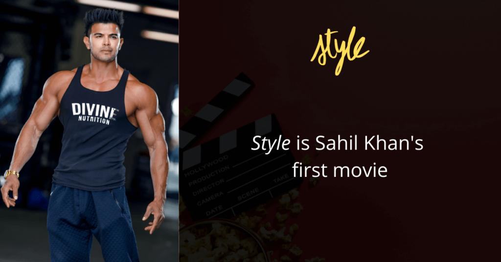 Sahil Khan entered Bollywood