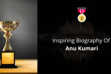 Biography Of Anu Kumari