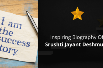 Biography Of Srushti Jayant Deshmukh