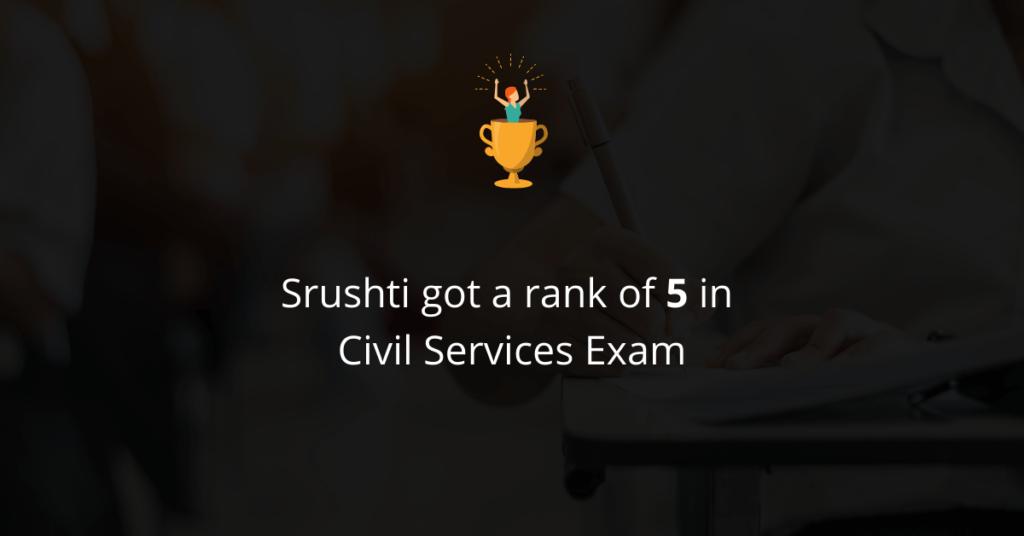Srushti cleared Civil Services Exam